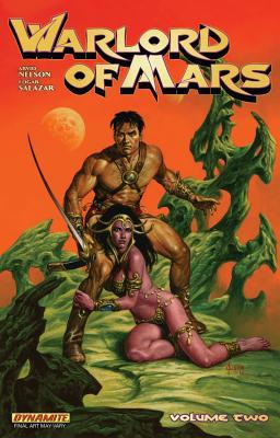 Warlord of Mars 2 By Nelson, Arvid/ Salazar, Edgar (ILT)